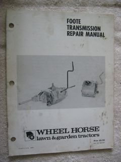 WHEEL HORSE LAWN & GARDEN TRACTORS 3 & 6 SPEED FOOTE TRANSMISSION