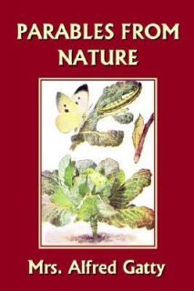 Nature Yesterdays Classics by Alfred Gatty 2006, Paperback