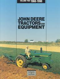 John Deere Tractors and Equipment, 1960 1990 by Don Macmillan, Russell