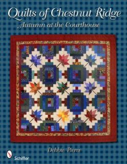 Quilts of Chestnut Ridge Autumn at the Courthouse by Debbie Pierce