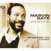 Marvin Gaye   Lets Get It On His Greatest Hits in Concert Live