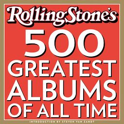 Rolling Stones 500 Greatest Albums of All Time by Calif. Rolling