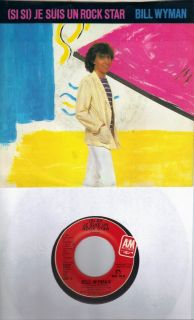 Bill Wyman Je Suis Un Rock Star Promo 45 with PicSleeve Rolling Stones