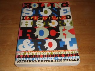 Rolling Stone Illustrated History of Rock Roll Byanthony Decurtis