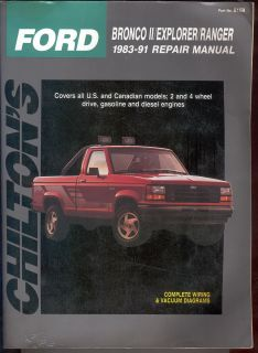 Chiltons Ford Bronco II Explorer Ranger 1983 1991 Repair Manual