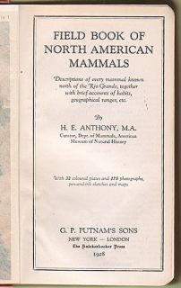 Field Book NORTH AMERICAN MAMMALS Anthony 1928 1st ed wildlife guide