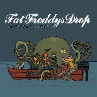 Roady Fat Freddys Drop