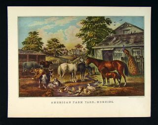 Currier & Ives Print   American Farm Yard   Morning   Barn Yard Scene