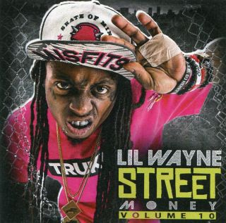 Lil Wayne Street Money Vol 10 1 Penny Free US Shipping