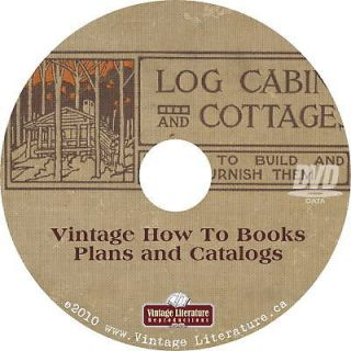 1908 How To Build Log Cabins {Plans} Books on DVD