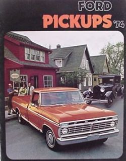 1974 Ford Pickup Truck Brochure F100 F250 F350 4X4, Original 74